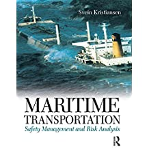 Maritime Transportation: Safety Management and Risk Analysis (English Edition)