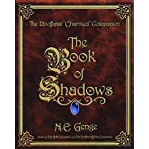 The Book of Shadows: The Unofficial Charmed Companion (English Edition)