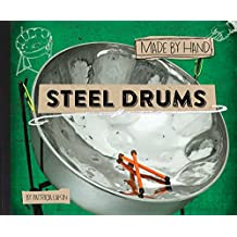 Steel Drums (Made by Hand Book 3) (English Edition)