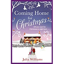 Coming Home For Christmas: Warm, humorous and completely irresistible! (English Edition)