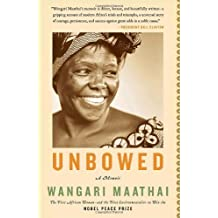 Unbowed: A Memoir (English Edition)