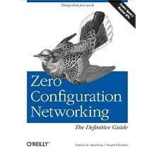 Zero Configuration Networking: The Definitive Guide (English Edition)