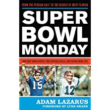 Super Bowl Monday: From the Persian Gulf to the Shores of West Florida—The New York Giants, the Buffalo Bills, and Super Bowl XXV (English Edition)