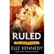 Ruled (Outlaws Book 3) (English Edition)