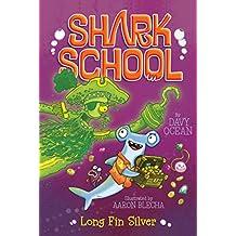 Long Fin Silver (Shark School Book 9) (English Edition)