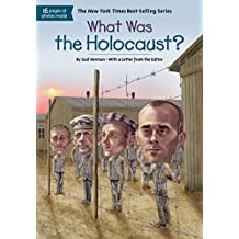 What Was the Holocaust? (What Was?) (English Edition)