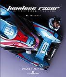The Timeless Racer ダニエル·サイモンの時を駆けるレーサーとマシンの物語 Episode 1:2027(ハードカバー)