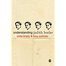 Understanding Judith Butler (Understanding Contemporary Culture series) (English Edition)