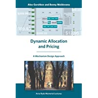Dynamic Allocation and Pricing: A Mechanism Design Approach