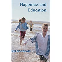 Happiness and Education (English Edition)