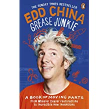 Grease Junkie: A book of moving parts (English Edition)