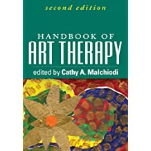 Handbook of Art Therapy, Second Edition (English Edition)