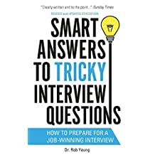 Smart Answers to Tricky Interview Questions: How to prepare for a job-winning interview (Ben Cooper & Diane Fry) (English Edition)