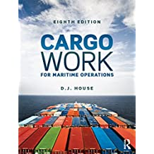 Cargo Work: For Maritime Operations (English Edition)