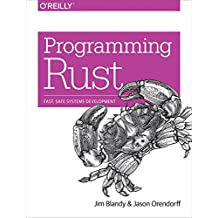 Programming Rust: Fast, Safe Systems Development (English Edition)