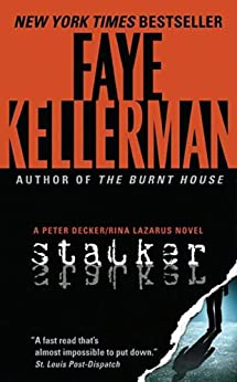 """Stalker: A Decker/Lazarus Novel (Peter Decker and Rina Lazarus Series Book 12) (English Edition)"",作者:[Kellerman, Faye]"