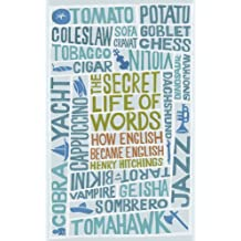 The Secret Life of Words: How English Became English (English Edition)
