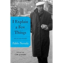 I Explain a Few Things: Selected Poems (English Edition)