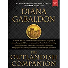 The Outlandish Companion (Revised and Updated): Companion to Outlander, Dragonfly in Amber, Voyager, and Drums of Autumn (English Edition)