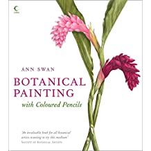 Botanical Painting with Coloured Pencils (English Edition)
