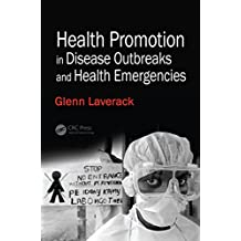 Health Promotion in Disease Outbreaks and Health Emergencies (English Edition)