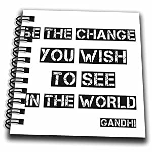 """3dRose db_164662_3 Be the Change You Wish to See Gandhi Quote Typography Mini Notepad, 4 by 4"""""""