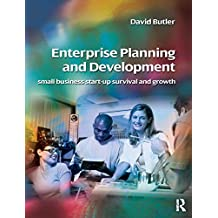 Enterprise Planning and Development: Small Business and Enterprise Start-up Survival and Growth (English Edition)