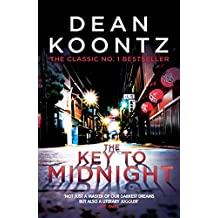 The Key to Midnight: A gripping thriller of heart-stopping suspense (English Edition)