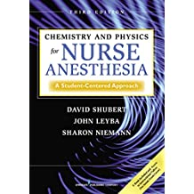 Chemistry and Physics for Nurse Anesthesia, Third Edition: A Student-Centered Approach (English Edition)