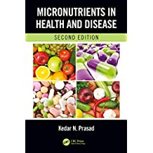Micronutrients in Health and Disease, Second Edition (English Edition)