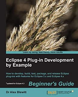 """Eclipse 4 Plug-in Development by Example Beginner's Guide (English Edition)"",作者:[Blewitt, Dr Alex]"