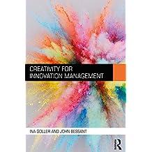 Creativity for Innovation Management (English Edition)