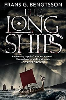 """The Long Ships: A Saga of the Viking Age (English Edition)"",作者:[Bengtsson, Frans G.]"