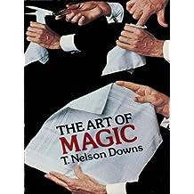 The Art of Magic (Dover Magic Books) (English Edition)