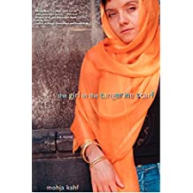 The Girl in the Tangerine Scarf: A Novel (English Edition)