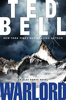"""""""Warlord: An Alex Hawke Novel (Alexander Hawke Book 6) (English Edition)"""",作者:[Bell, Ted]"""