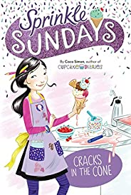 Cracks in the Cone (Sprinkle Sundays Book 2) (English Edition)