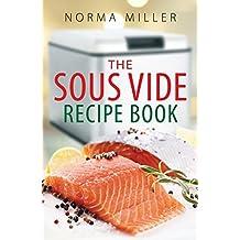 The Sous Vide Recipe Book (English Edition)