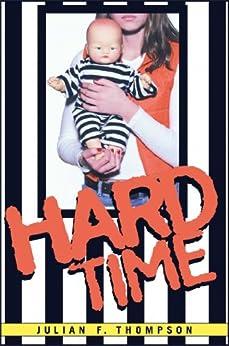 """Hard Time (English Edition)"",作者:[Thompson, Julian F.]"