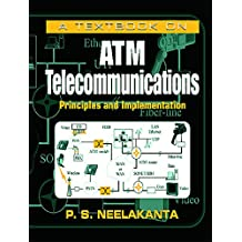 A Textbook on ATM Telecommunications: Principles and Implementation (English Edition)