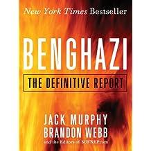 Benghazi: The Definitive Report (English Edition)