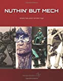 Nuthin' But Mech: Sketches and Renderings