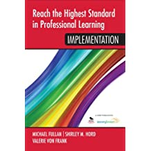 Reach the Highest Standard in Professional Learning: Implementation (English Edition)