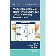 Multiregional Clinical Trials for Simultaneous Global New Drug Development (Chapman & Hall/CRC Biostatistics Series) (English Edition)