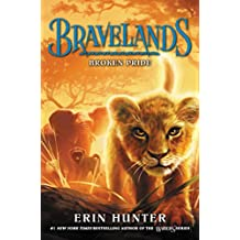 Bravelands #1: Broken Pride (English Edition)