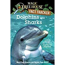 Dolphins and Sharks: A Nonfiction Companion to Magic Tree House #9: Dolphins at Daybreak (Magic Tree House: Fact Trekker) (English Edition)