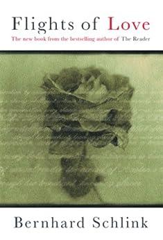 """Flights of Love (English Edition)"",作者:[Schlink, Bernhard]"