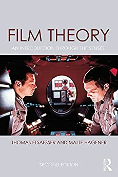 """Film Theory: An Introduction through the Senses (English Edition)"",作者:[Elsaesser, Thomas, Hagener, Malte]"