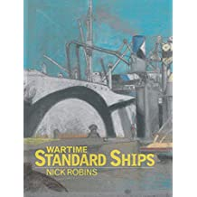Wartime Standard Ships (English Edition)