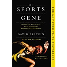 The Sports Gene: Inside the Science of Extraordinary Athletic Performance (English Edition)